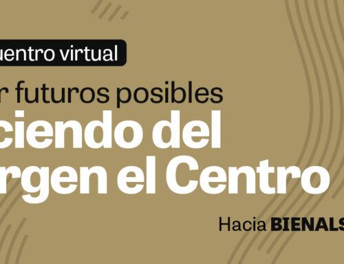 6to Encuentro virtual hacia BIENALSUR 2021 vía streaming