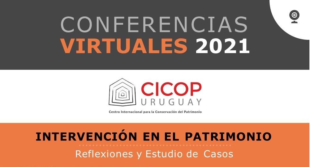 Conferencia virtuales 2021 – Intervenciones en el patrimonio