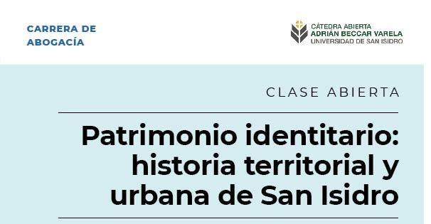 Hisotria territorial y urbana de San Isidro – Clase abierta y gratuita