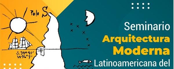 Seminario Arquitectura moderna Latinoamericana del siglo XX